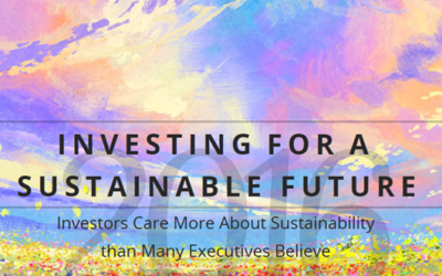 Investing For a Sustainable Future: Investors Care More About Sustainability